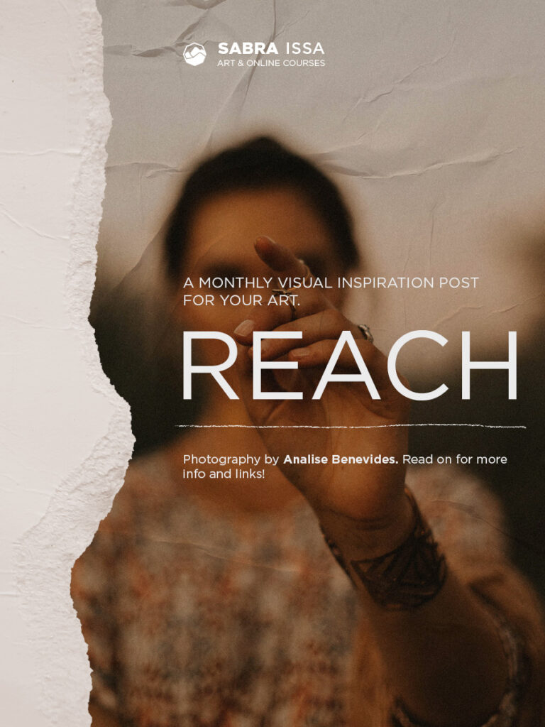 """Reach"" - Monthly Inspiration post"