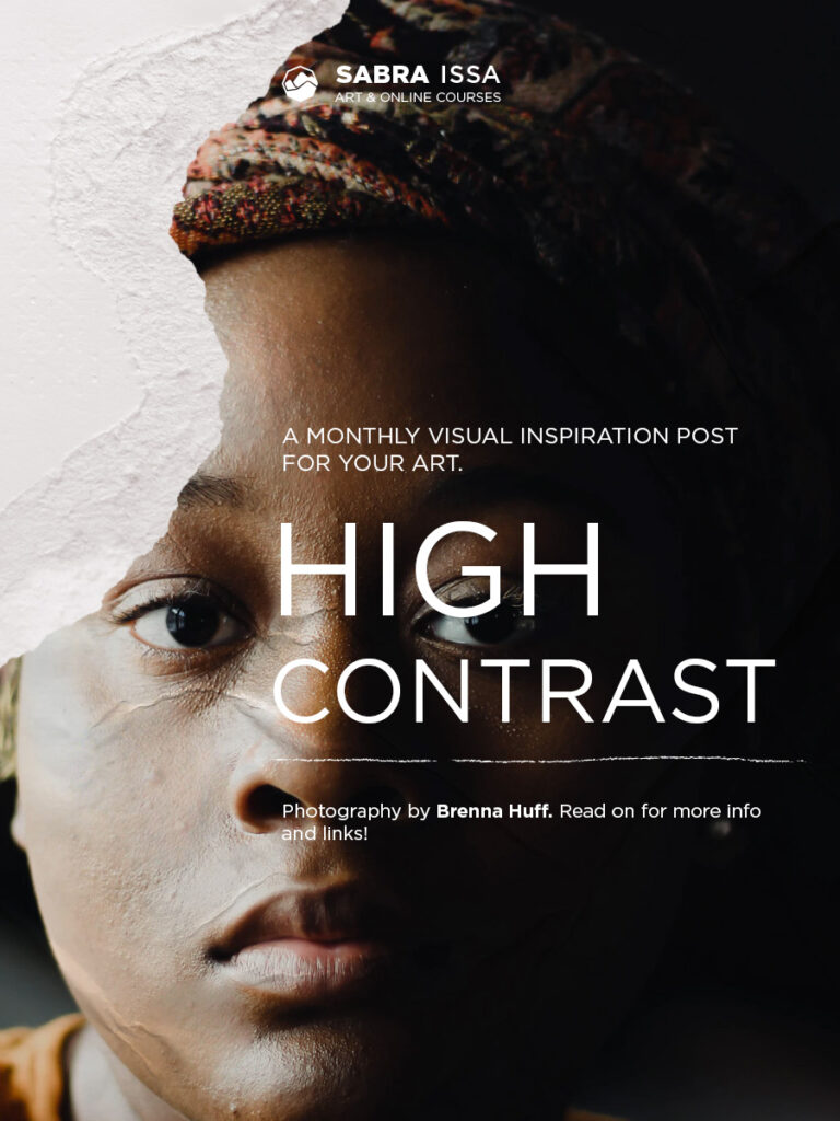 """""""High Contrast"""" - Monthly Inspiration post"""